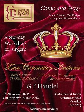 Croydon Bach Choir - Come and Sing Handel's Coronation Anthems